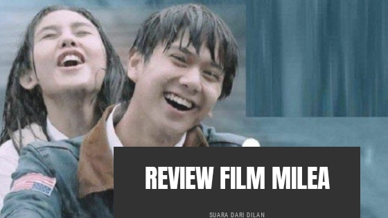 Review film milea